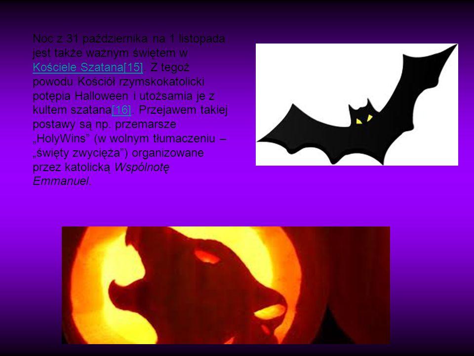 Noc z 31 października na 1 listopada jest także ważnym świętem w Kościele Szatana[15].